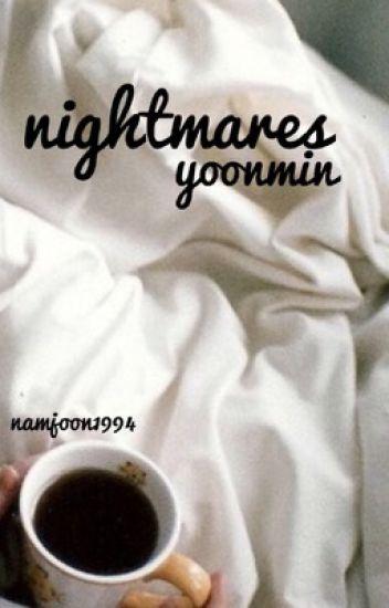 nightmares ; yoonmin