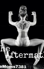 The Aftermath (Dance Moms Fanfic) by DanceMoms7381