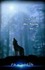 La loi du sang  (T.1) by Pika_Wolf14