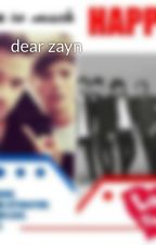 dear zayn by littlecrazymixmofa