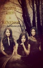 Death, Lies, and Revenge- The Lies Series. Part 2 by Dramaxxur