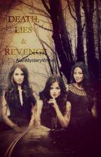 Death, Lies, and Revenge- The Lies Series. Part 2 by Dramaxxur