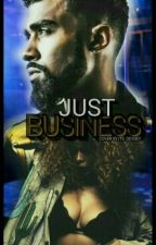 Just Business by Lavidaaaloca