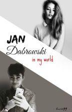 Jan Dąbrowski in my world. by luvio99