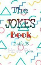 The Jokes Book by Zalfa03