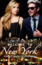 Welcome to New York |N.H| by PretentiousNiall