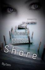When ocean meets shore by hummin_tunes