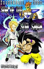DRAGONBALL ZERO: Sun Of The Sun Saga by Rem_The_Name