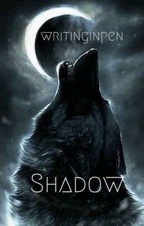 Shadow by writinginpen