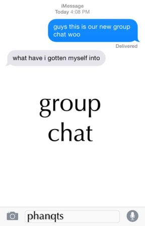 group chat by phanqts