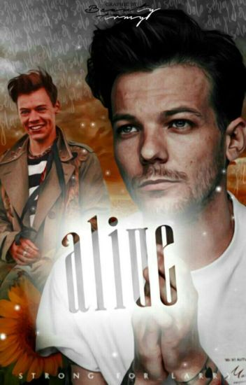 Alive {Larry Stylinson}