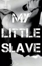 My little Slave | Lashton (ON HOLD) by TamThePenguin