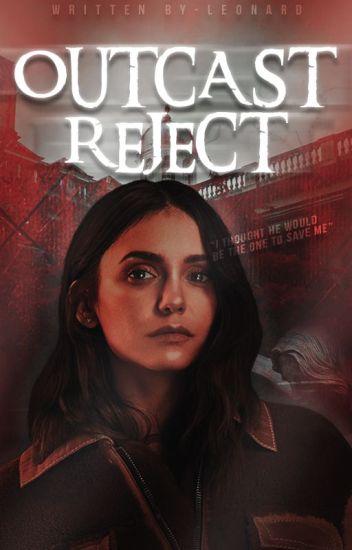 Outcast Reject