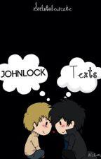 Johnlock Texts. by SrryIStoleUrCake