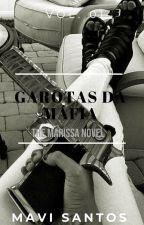 Garotas da Máfia - Vol. 01 by Selene_SalvatoreX