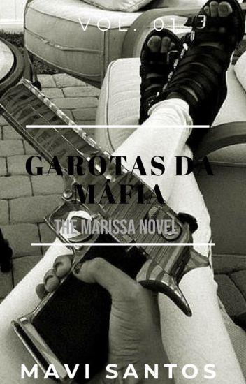 Garotas da Mafia - Vol. 01