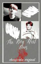The Boy Next Door [VMIN] by cheejicake