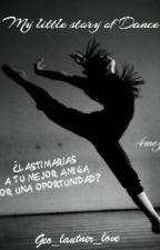 My little story of dance by geo_lautner_love