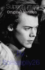 Superhuman (Harry Styles) by SoHappily26