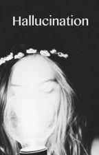 hallucination by eclipsedelune