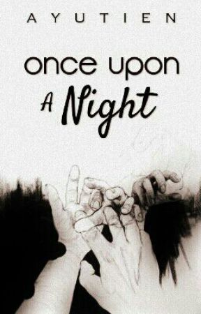 Once Upon a Night by AYUTIEN