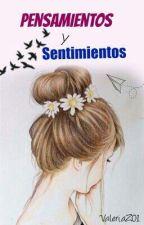 Pensamientos Y Sentimientos by Valeriaz01