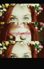 Amor Não Correspondido by DudaCorreia02