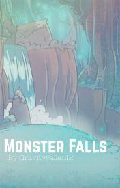 Monster Falls by GravityFallen12