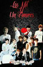 Los Mil y Un Amores <3 by AndreaAranda4