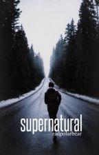 Supernatural by radpolarbear