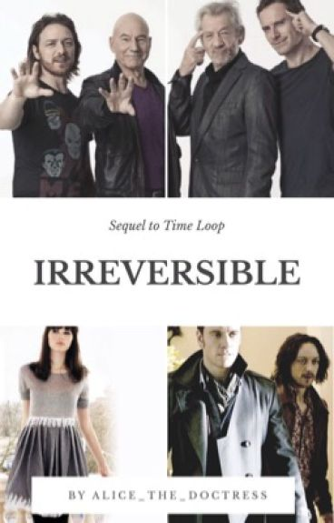 Irreversible (Sequel to Time Loop)