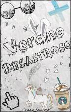 Verano Desastroso by Crazy_secrets