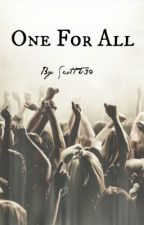One For All by ScottT30
