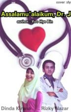 Assalamualaikum, Dr.J ^^ by YooHyeBin