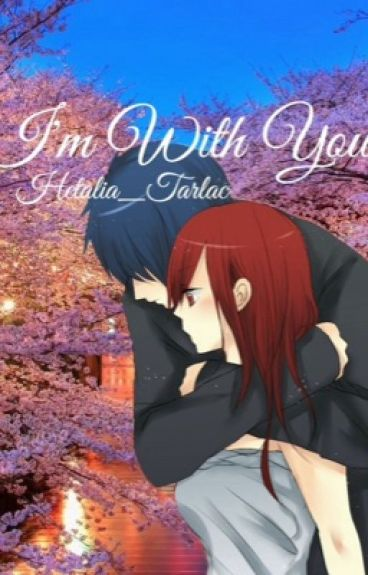I'm With You [A Jerza Fanfic]