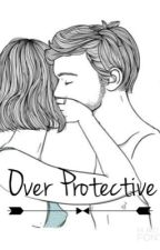 Over Protective//n.m. by saayygeer