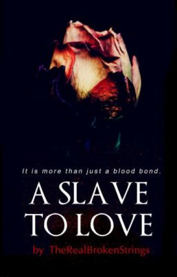 A Slave to Love