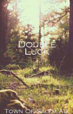 Double Luck by DarkDevas