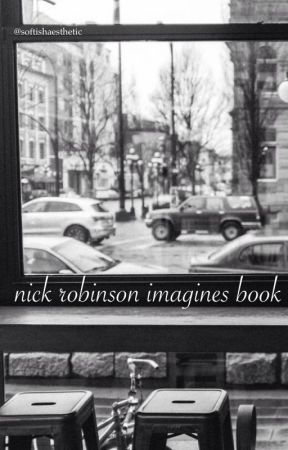 nick robinson imagines book by softishaesthetic
