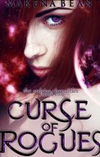 Curse of Rogues (The Ardeias Chronicles BOOK 2) by makenabean