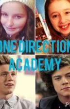 One Direction Academy { a One Direction Fanfic} by lldancingfanfics