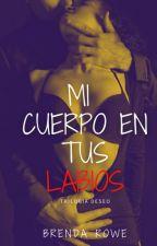 #1 Mi Cuerpo en tus Labios by Brenda_Rowe