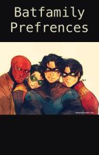 Batman preferences by Jason-Todd-Is-Babe