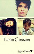 Tonto Corazón (OneShot) [Sebastian Villalobos y Selena Gomez] by LhaMixiiCkorteFinoo