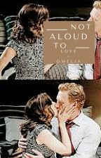 Amelia + Owen | Not Aloud To Love by stydiasfetus