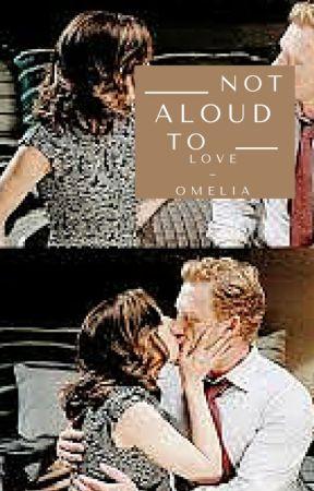 Amelia + Owen | Not Aloud To Love by stydiasfetus