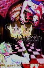 When I was Queen [Pokemon fanfiction] by Dragons_Rose