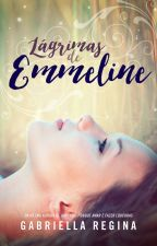 Lágrimas de Emmeline by GabesRegina