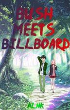 Bush meets Billboard    Naruto AU    by AmberKorpse