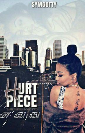 Hurt Piece (Book 2) by Bougiebadass